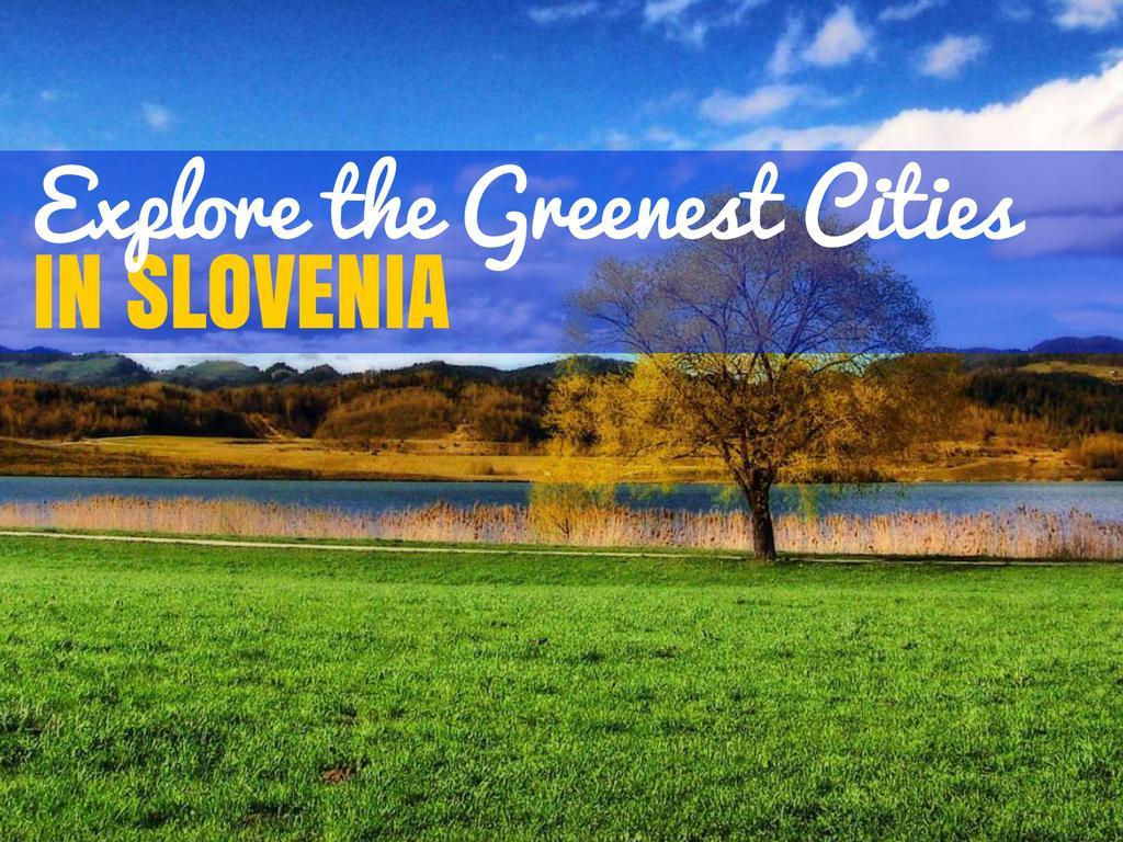 slovenia-green-cities_croatia-travel-blog_cover | Croatia Travel Blog