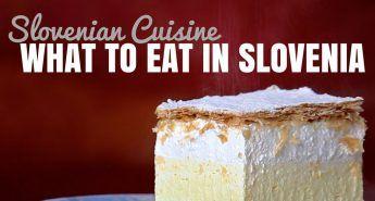 What to Eat in Slovenia | Slovenia Travel Blog