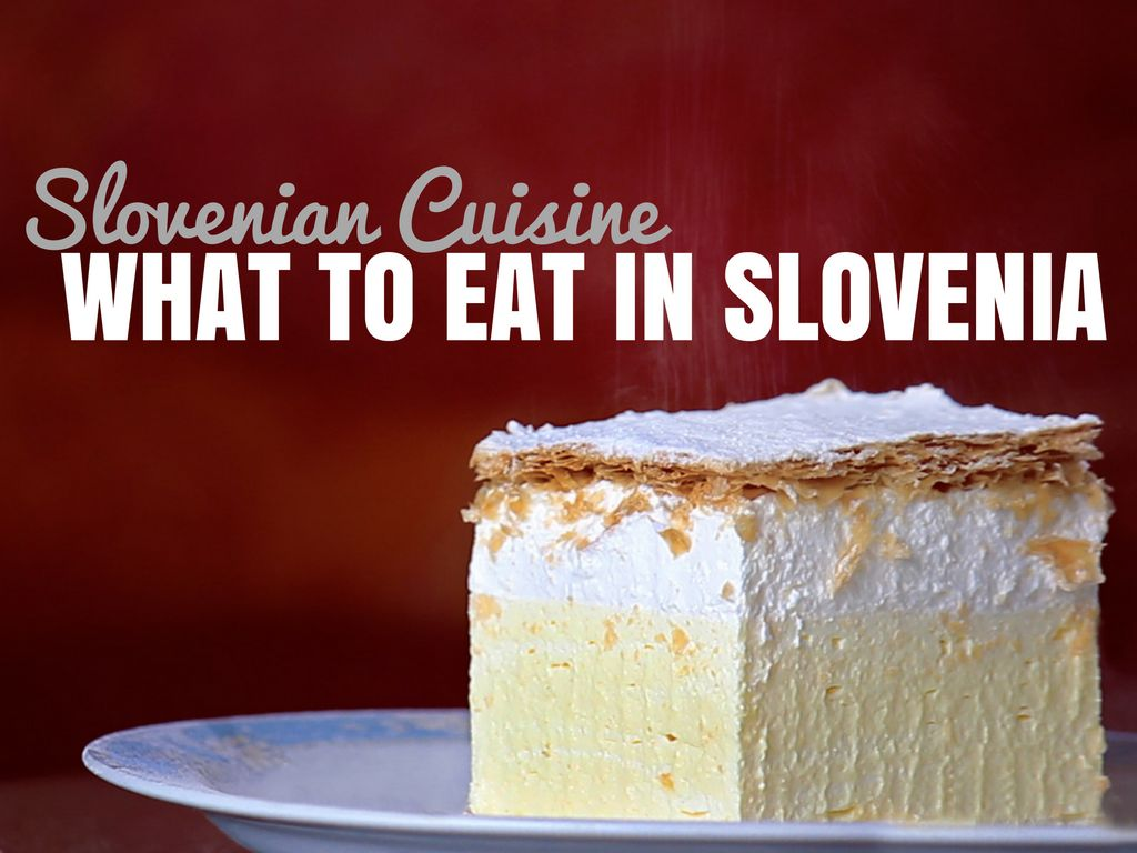 What to Eat in Slovenia | Slovenia Travel Blog
