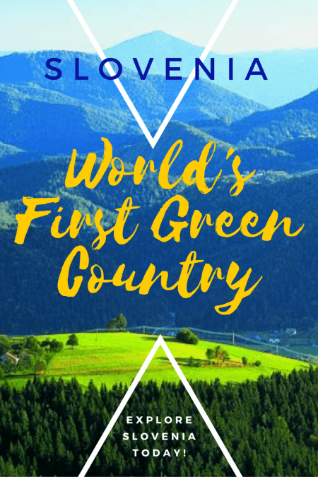 Explore green slovenia the world s first green country slovenia