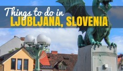 Things to do in Ljubljana: Lots, so Bring Your Walking Shoes!