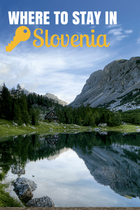 things-to-do-in-slovenia_where-to-stay | Croatia Travel Blog