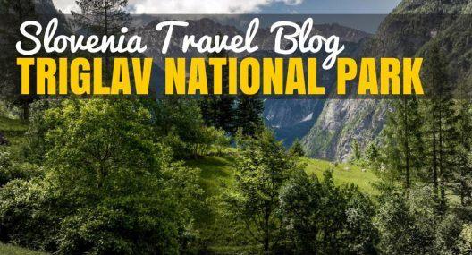 Slovenia Travel Blog: Your Guide to Triglav National Park