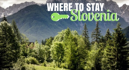 Where to stay in Slovenia | Slovenia Travel Blog Cover