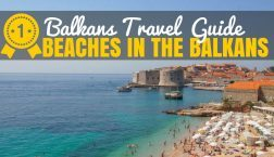 Balkans Travel Guide: Best Beaches in the Balkans