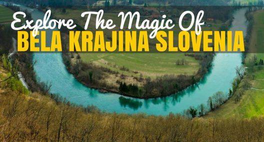Explore The Magic of Bela Krajina Slovenia