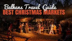 Best Christmas Markets in The Balkans