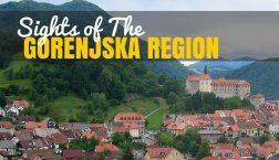 Slovenia Travel Blog: Gorenjska Region Attractions