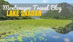Lake Skadar Montenegro: Exploring the Balkans' Largest Lake