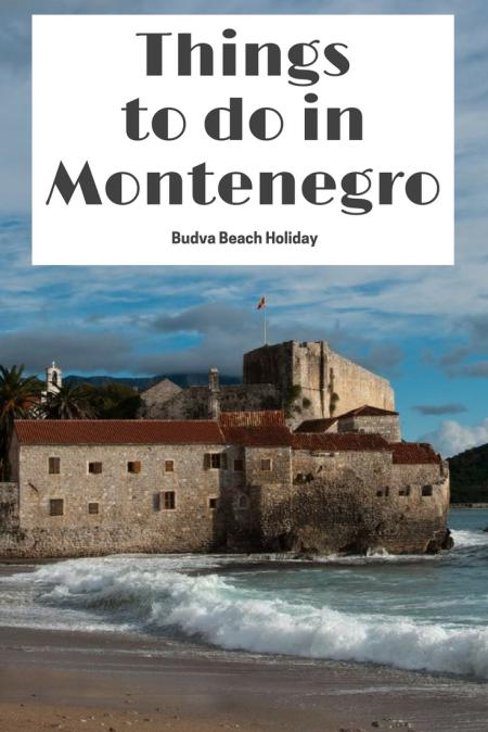 Montenegro Travel Blog_Things to do in Montenegro_Budva Beach Holiday_PIN