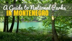 A Guide to National Parks in Montenegro