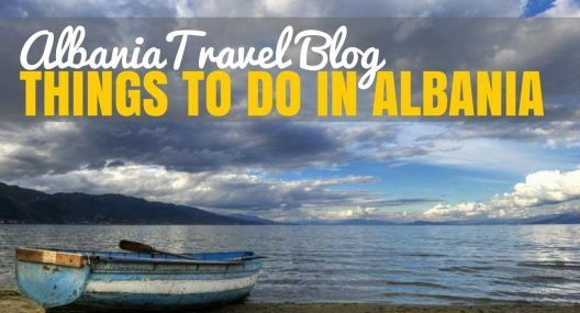 Albania Travel Blog: Things to do in Albania