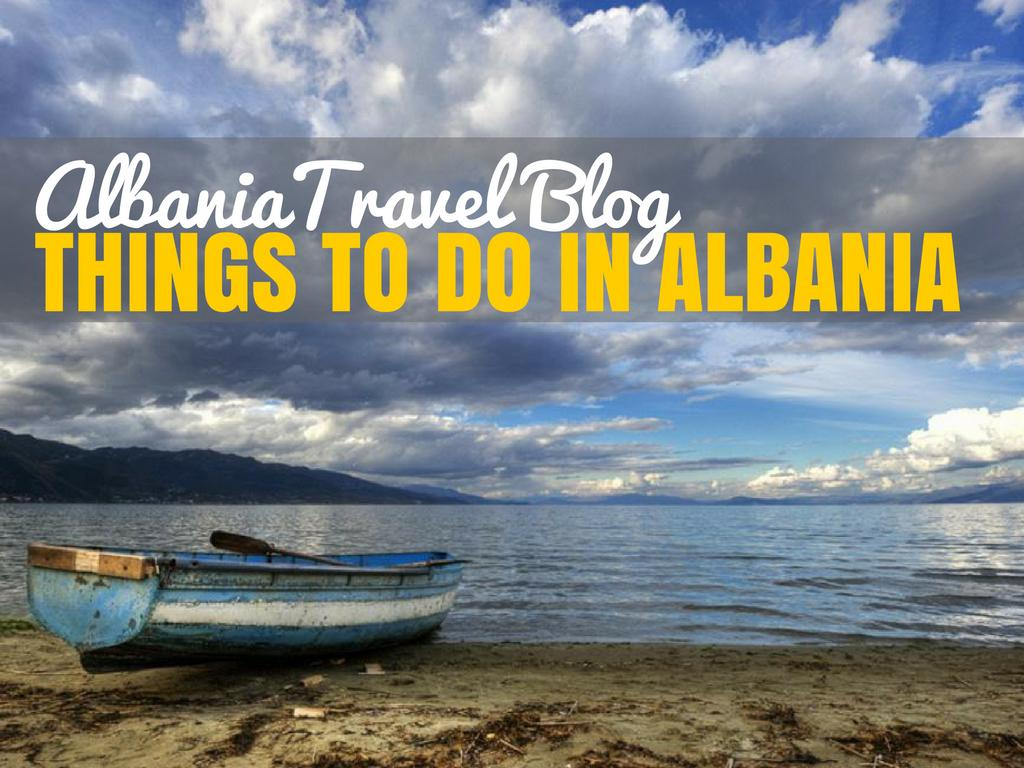 things-to-do-in-albania_albania-travel-blog_cover