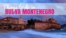 Beaches and Parties: Things to do in Budva Montenegro