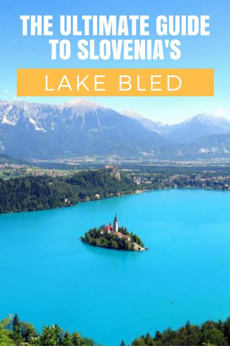 ultimate_guide_lake_bled-slovenia_travel_blog-pin
