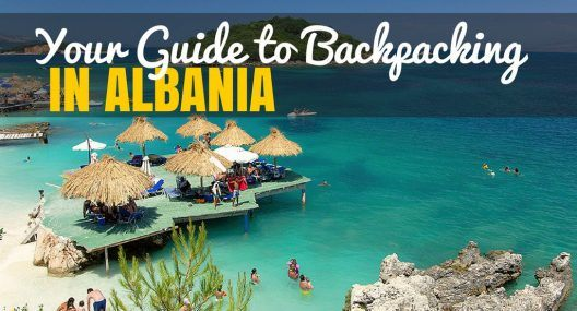 Albania Travel Guide: Budget Backpacking Guide to Albania
