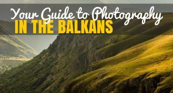 Balkans Travel Blog_Best Places to Photograph_COVER