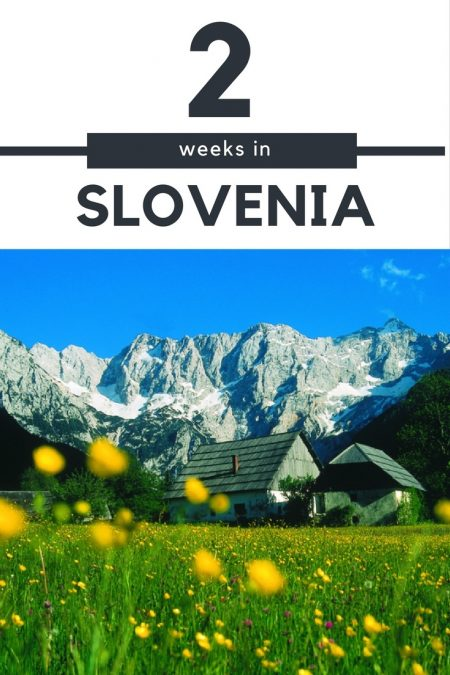 Things to do in Slovenia_How to Spend Two Weeks_Slovenia Travel Guide