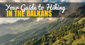 Things-to-do-in-the-Balkans_Best Hiking_Balkans-Travel-Blog_Cover