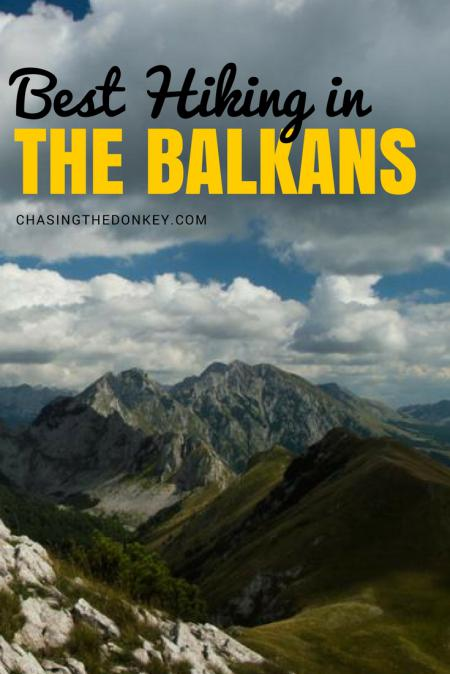 Things to do in the Balkans_Best Hiking_Balkans Travel Blog_PIN