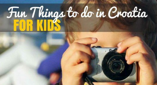 Top Things to do in Croatia With Kids