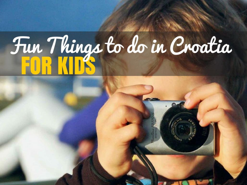 Croatia Travel Blog_Fun things to do in Croatia with Kids_COVER