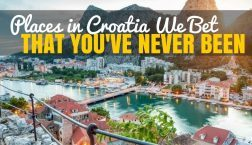 Places in Croatia You've Never Been