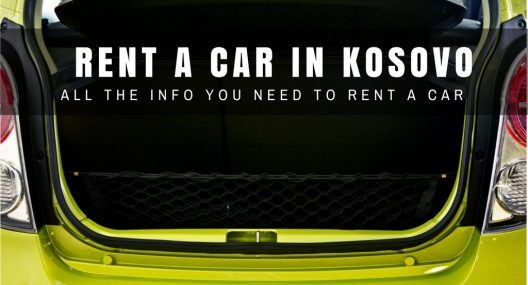 Rent a Car Kosovo: All You Need to Know About Car Hire in Kosovo