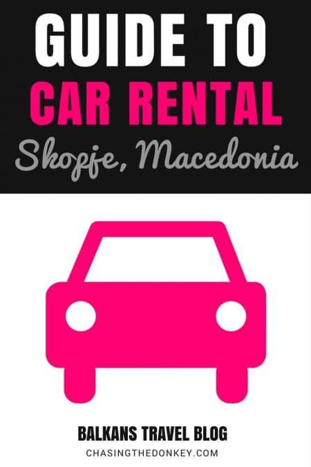 Things to do in the Balkans_Car Rental Skojpe Macedonia_PIN