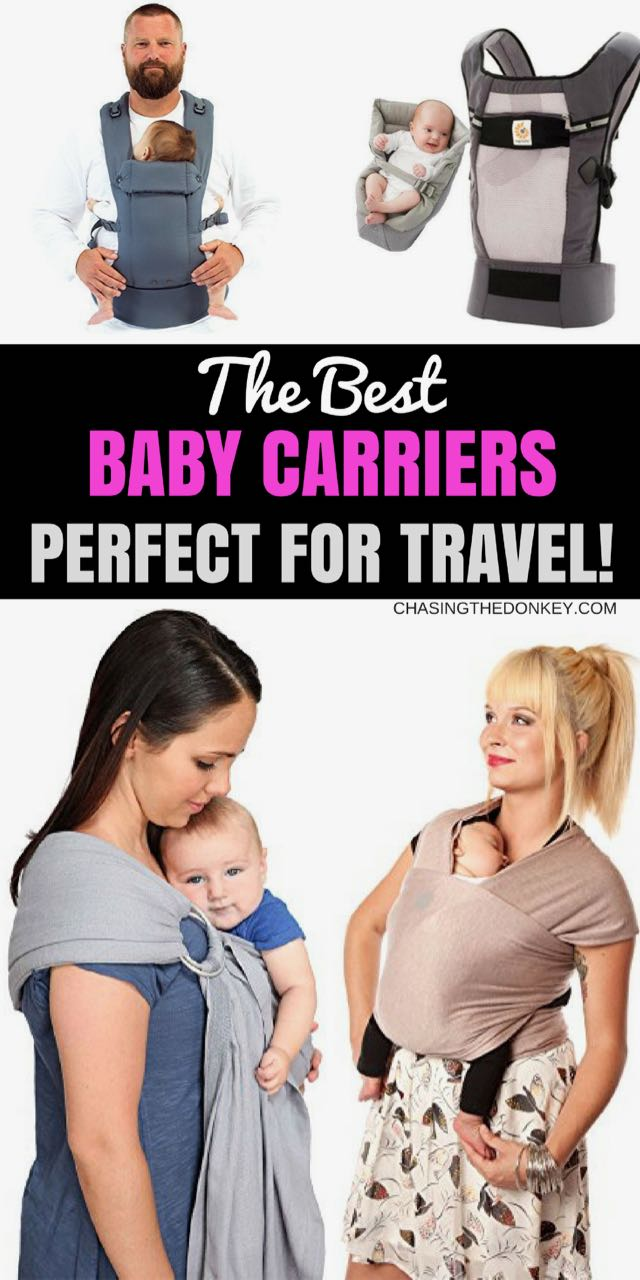 We Took A Look At The Best Travel Baby Carriers Which Ones Are Better Or