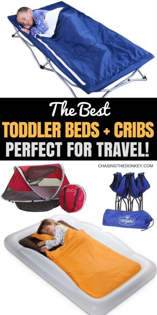Best Toddler Travel Bed & Travel Crib Reviews + Compassion Chart PIN