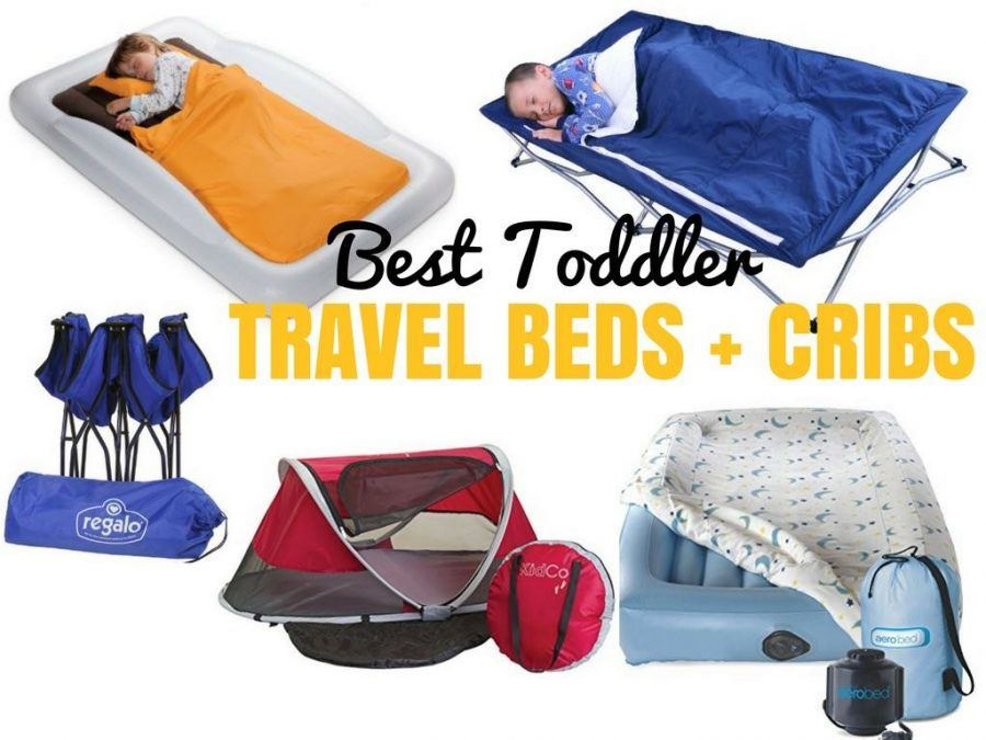 Best Toddler Travel Beds for Travel Cribs - Travel Reviews - Chasing the Donkey