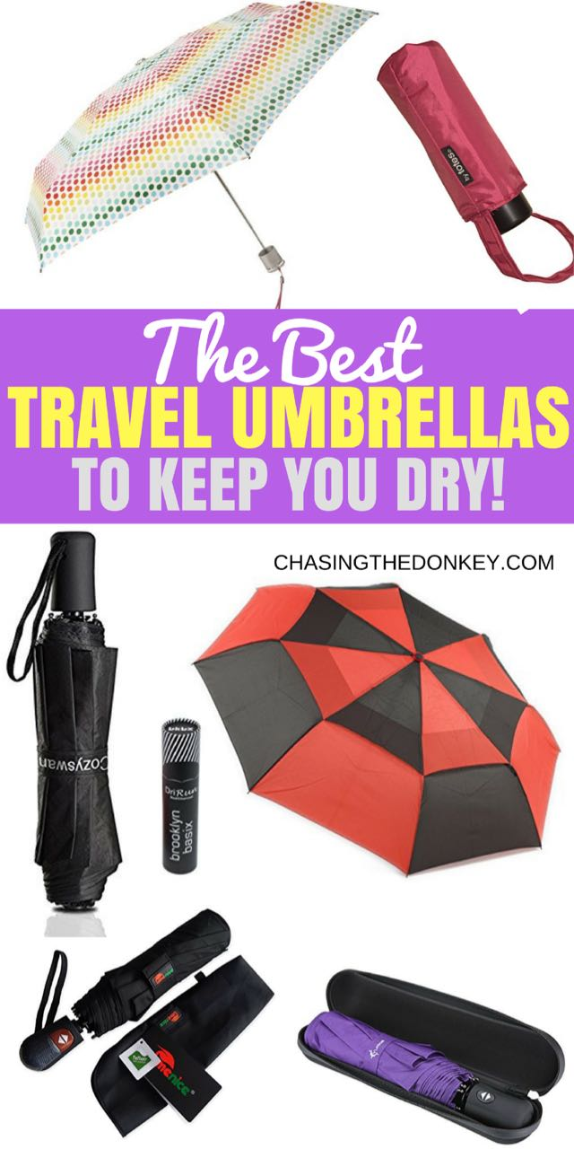 Best Travel Umbrellas To Keep You Dry in 2017: When you're traveling to a new destination, you can research the weather all you want, but you need to be prepared for the unexpected!