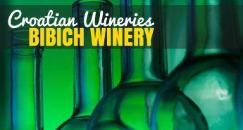 Bibich Winery - Croatia Travel Blog