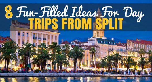 Day Trips from Split: Stay in Split & Explore Beyond The City Limits