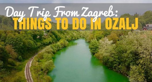 Day Trip From Zagreb: Things to do in Ozalj