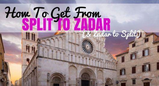 How To Get From Split To Zadar & Zadar To Split