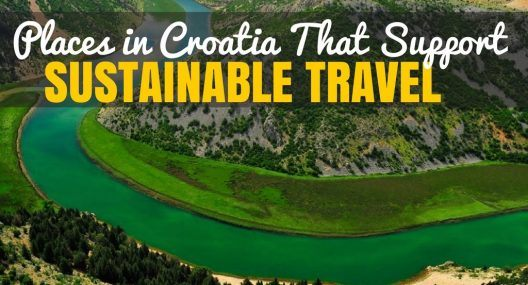 Places to Visit in Croatia That Support Sustainable Travel