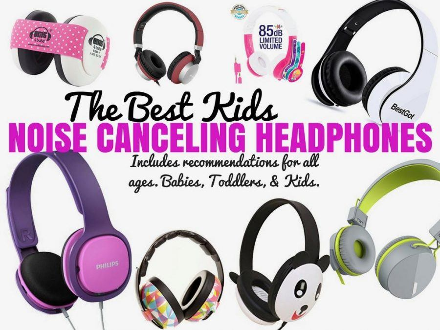 The Best Kids Noise Canceling Headphones - Travel Headphones for Kids - Product Reviews