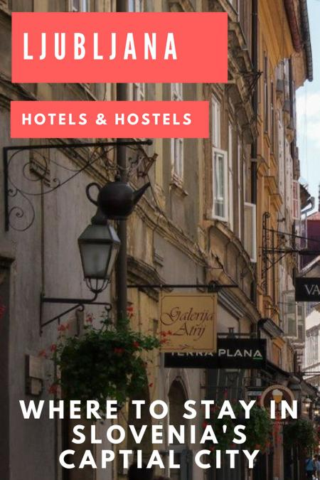 Things to do in Slovnia_Where to Stay in Ljubljana_Slovenia Travel Blog_PIN