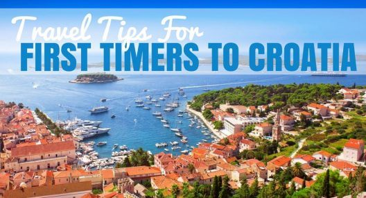 Travel Tips For First Time Visitors to Croatia