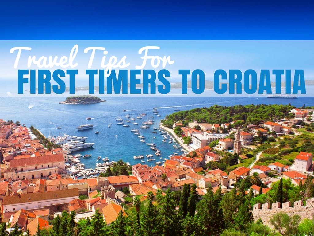 Travel Tips First Timer to Croatia COVER (1)