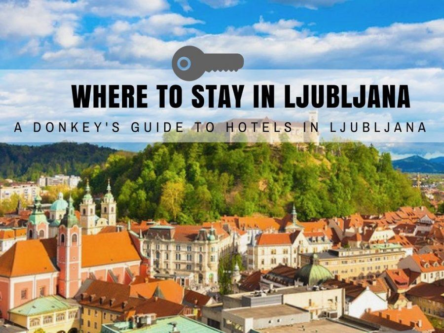 Where to Stay in Ljubljana Hotels - Slovenia Travel Blog