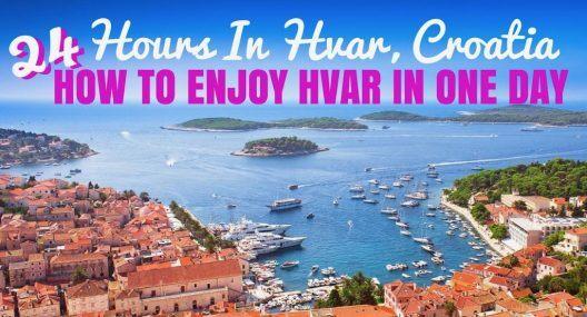 24 Hours in Hvar in One Day - Croatia Travel Blog