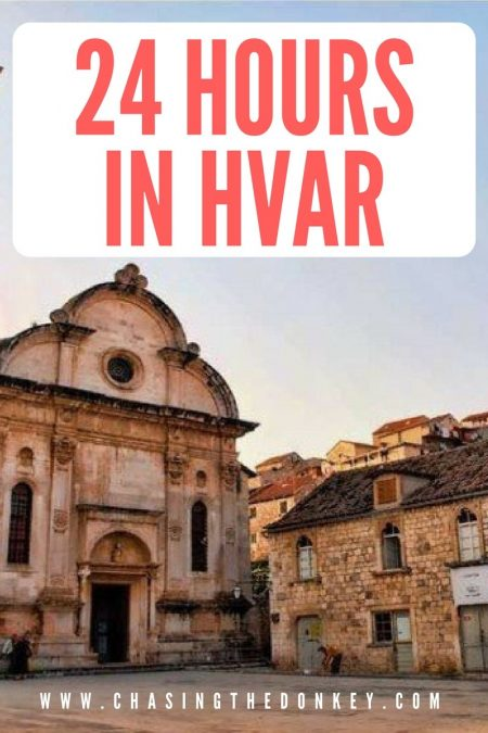 What to do in Croatia_How to Spend 24 Hours in Hvar_Croatia Travel Blog