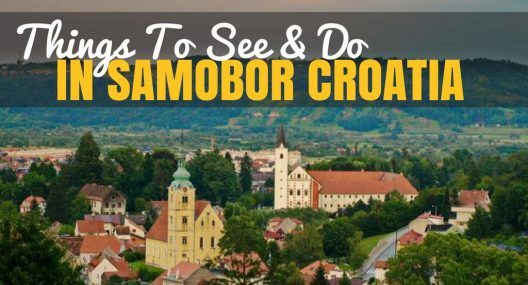Things To Do In Samobor Croatia