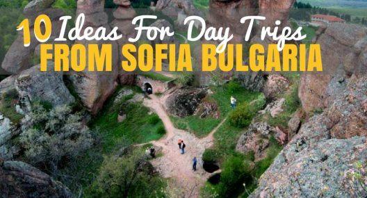 Bulgaria Travel Blog: Best Day Trips From Sofia Bulgaria