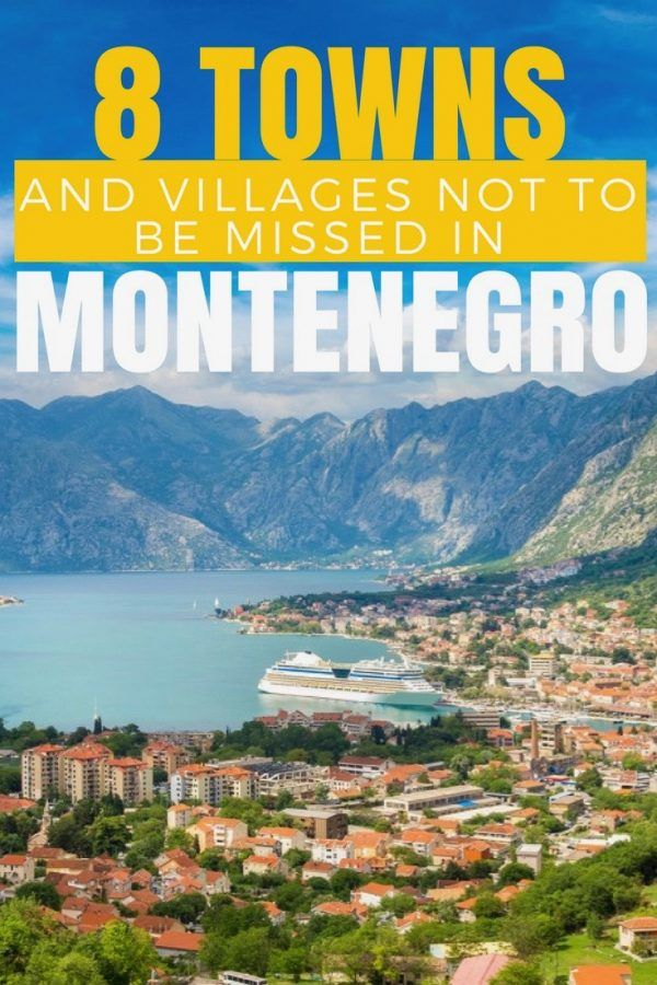 Villages and Towns in Montenegro - Guide to Montenegro