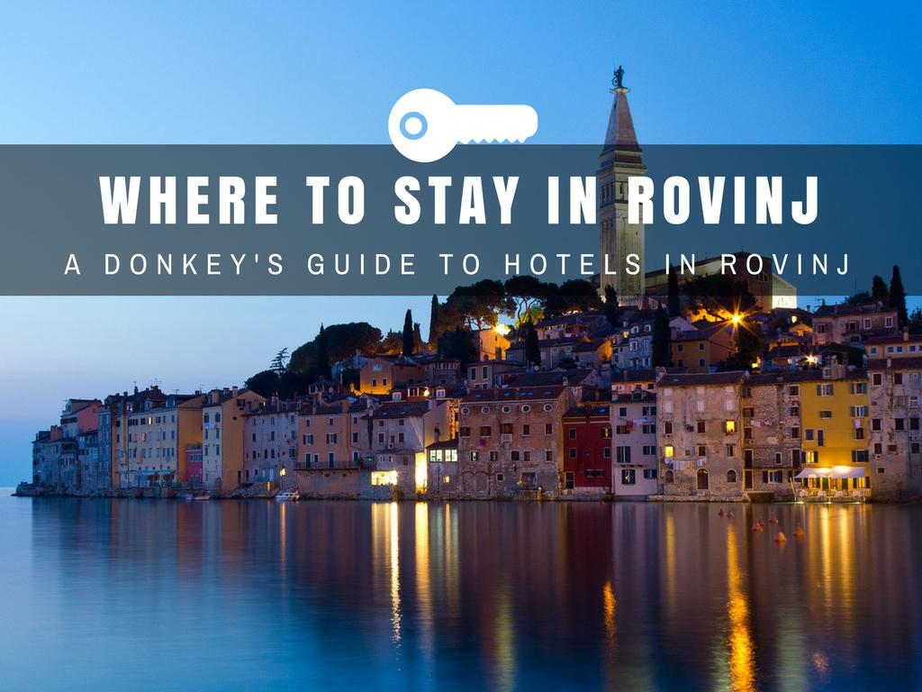 What to do in Croatia_Where to Stay in Rovinj_Croatia Travel Blog_COVER