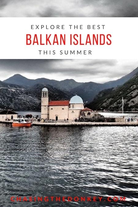 Balkans Travel Blog_Best Balkan Islands to Explore